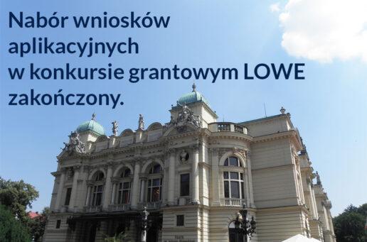 Nabór wniosków aplikacyjnych w konkursie grantowym LOWE zakończony